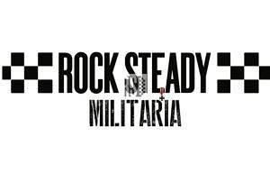 Rocksteady Militaria